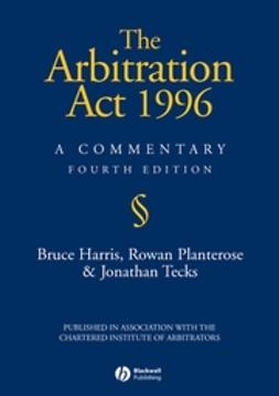 Harris, Bruce - The Arbitration Act 1996: A Commentary, ebook