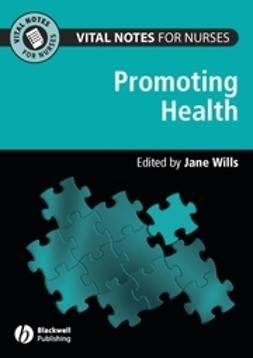 Wills, Jane - Vital Notes for Nurses: Promoting Health, ebook