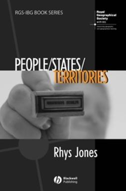 Jones, Rhys - People - States - Territories: The Political Geographies of British State Transformation, e-bok