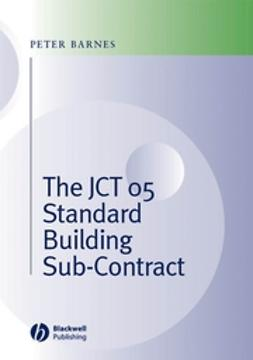 Barnes, Peter A. - The JCT 05 Standard Building Sub-Contract, ebook