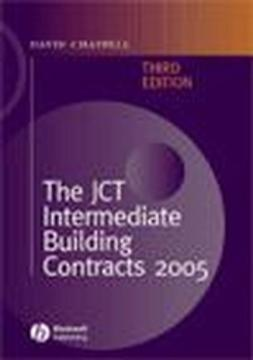 Chappell, David - The JCT Intermediate Building Contracts: 2005, e-kirja