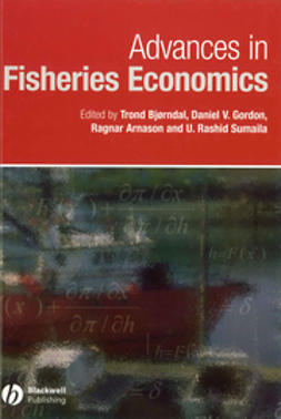 Arnason, Ragnar - Advances in Fisheries Economics: Festschrift in Honour of Professor Gordon R. Munro, e-bok