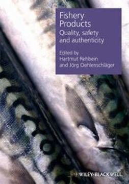 Rehbein, Hartmut - Fishery Products: Quality, Safety and Authenticity, ebook