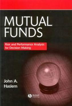 Haslem, John - Mutual Funds: Risk and Performance Analysis for Decision Making, e-bok