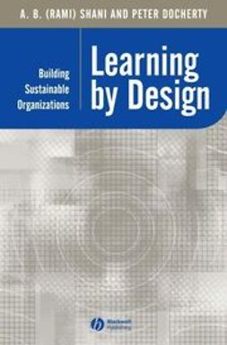Docherty, Peter - Learning by Design: Building Sustainable Organizations, ebook