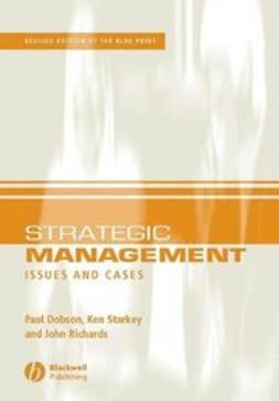 Dobson, Paul W. - Strategic Management: Issues and Cases, e-kirja