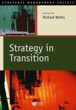 Bettis, Richard A. - Strategy in Transition, ebook