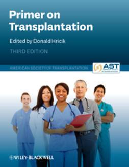 Hricik, Donald - Primer on Transplantation: American Society of Transplantation, e-bok