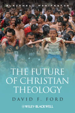 Ford, David F. - The Future of Christian Theology, ebook