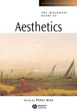 Kivy, Peter - The Blackwell Guide to Aesthetics, ebook