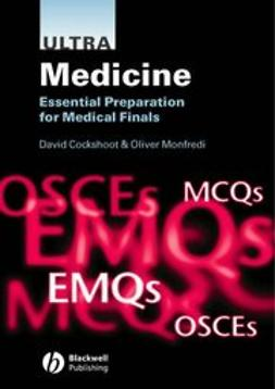 Cockshoot, David - Ultra Medicine: Essential Preparation for Medical Finals, ebook
