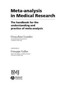Leandro, Gioacchino - Meta-analysis in Medical Research: The handbook for the understanding and practice of meta-analysis, e-kirja