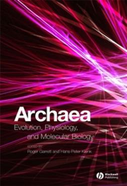 Garrett, Roger A. - Archaea: Evolution, Physiology, and Molecular Biology, e-bok