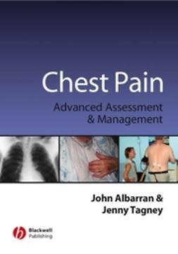 Albarran, John - Chest Pain: Advanced Assesment and Management Skills, ebook
