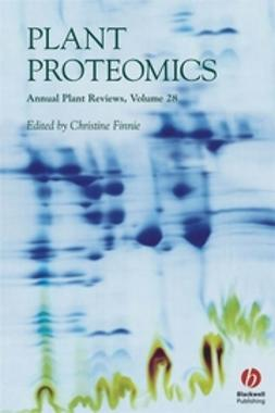 Finnie, Christine - Annual Plant Reviews, Plant Proteomics, ebook
