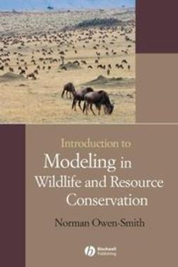 Owen-Smith, Norman - Introduction to Modeling in Wildlife and Resource Conservation, e-kirja