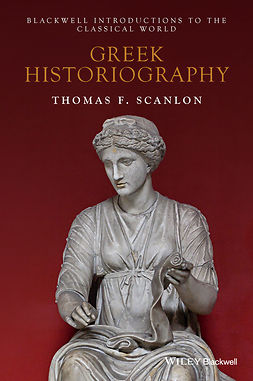 Scanlon, Thomas F. - Greek Historiography, e-bok