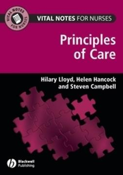 Lloyd, Hilary - Vital Notes for Nurses: Principles of Care, ebook