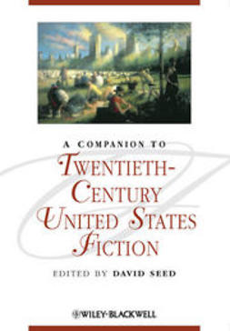Seed, David - A Companion to Twentieth-Century United States Fiction, ebook