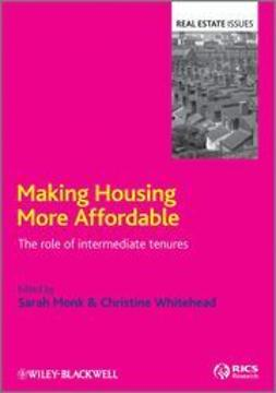 Monk, Sarah - Making Housing more Affordable: The role of intermediate tenures, ebook