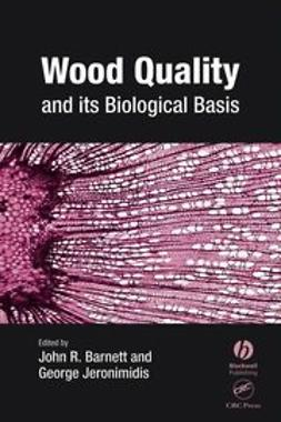 Barnett, John - Wood Quality and its Biological Basis, ebook