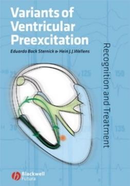 Sternick, Eduardo Back - Variants of Ventricular Preexcitation: Recognition and Treatment, e-kirja