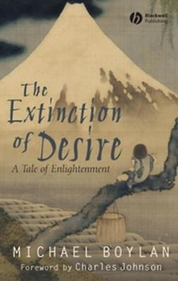 Boylan, Michael - The Extinction of Desire: A Tale of Enlightenment, ebook