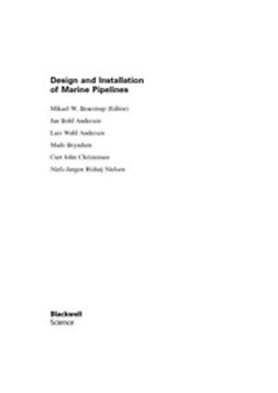 Braestrup, Mikael - Design and Installation of Marine Pipelines, ebook
