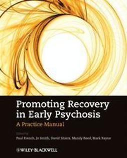 French, Paul - Promoting Recovery in Early Psychosis: A Practice Manual, ebook