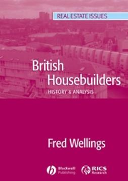 Wellings, Fred - British Housebuilders: History and Analysis, ebook