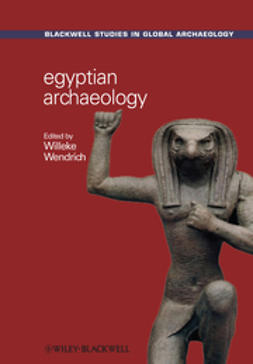 Wendrich, Willeke - Egyptian Archaeology, ebook