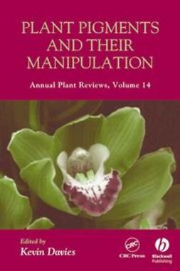 Davies, Kevin - Annual Plant Reviews, Plant Pigments and their Manipulation, ebook