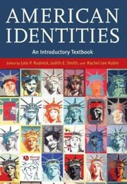 Rudnick, Lois P. - American Identities: An Introductory Textbook, ebook