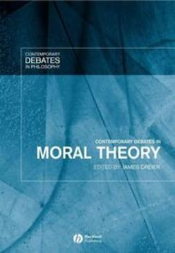 Dreier, James - Contemporary Debates in Moral Theory, ebook