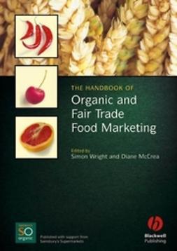 McCrea, Diane - The Handbook of Organic and Fair Trade Food Marketing, ebook