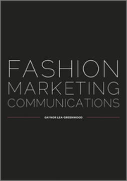 Lea-Greenwood, Gaynor - Fashion Marketing Communications, ebook