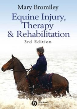 Bromiley, Mary - Equine Injury, Therapy and Rehabilitation, ebook