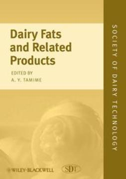 Tamime, Adnan - Dairy Fats and Related Products, e-bok