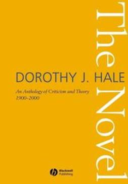 Hale, Dorothy J. - The Novel: An Anthology of Criticism and Theory 1900-2000, ebook