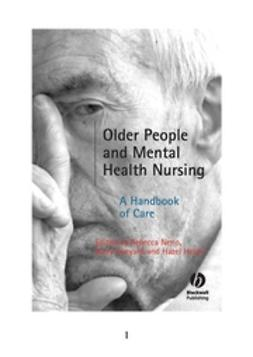 Aveyard, Barry - Older People and Mental Health Nursing: A Handbook of Care, ebook