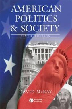 McKay, David - American Politics and Society, ebook