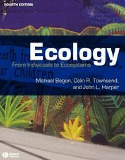 Begon, Michael - Ecology: From Individuals to Ecosystems, e-kirja