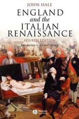 Hale, John - England and the Italian Renaissance: The Growth of Interest in its History and Art, ebook