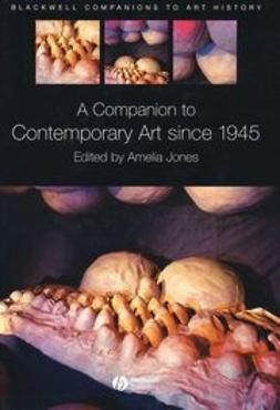 Jones, Amelia - A Companion to Contemporary Art Since 1945, e-bok