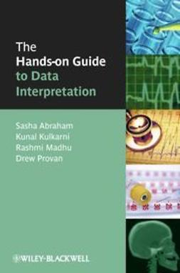 Abraham, Sasha - The Hands-on Guide to Data Interpretation, ebook