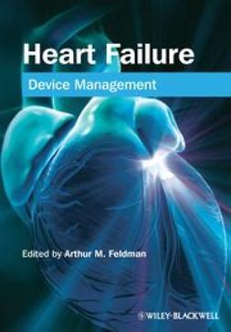 Feldman, Arthur - Heart Failure: Device Management, ebook