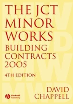 Chappell, David - The JCT Minor Works Building Contracts 2005, e-kirja