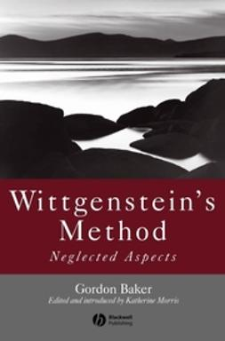 Baker, G. P. - Wittgenstein's Method, ebook