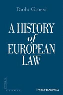 Grossi, Paolo - A History of European Law, e-bok