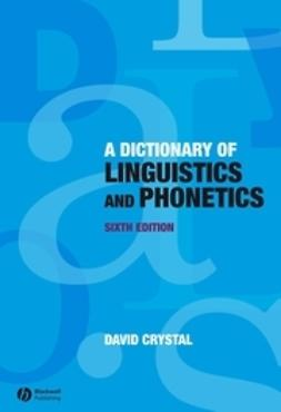 Crystal, David - Dictionary of Linguistics and Phonetics, e-kirja